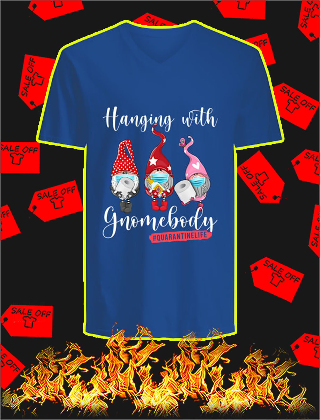 Hanging with gnomebody quarantine life v-neck