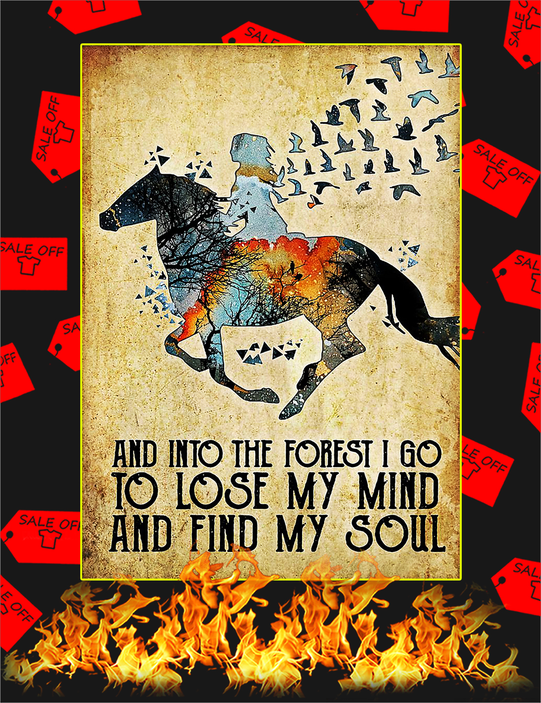 Horse and into the forest I go to lose my mind poster - A4