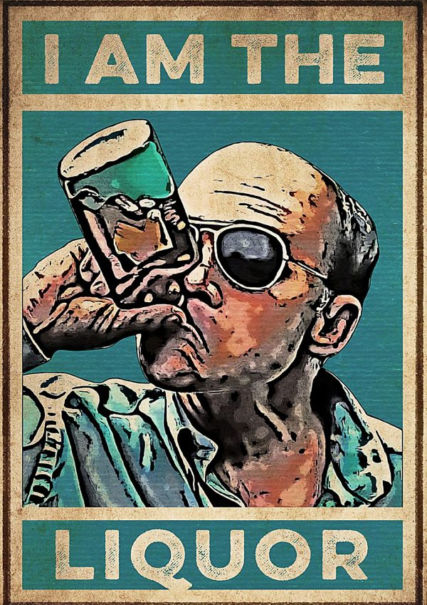 Lahey I am the liquor poster