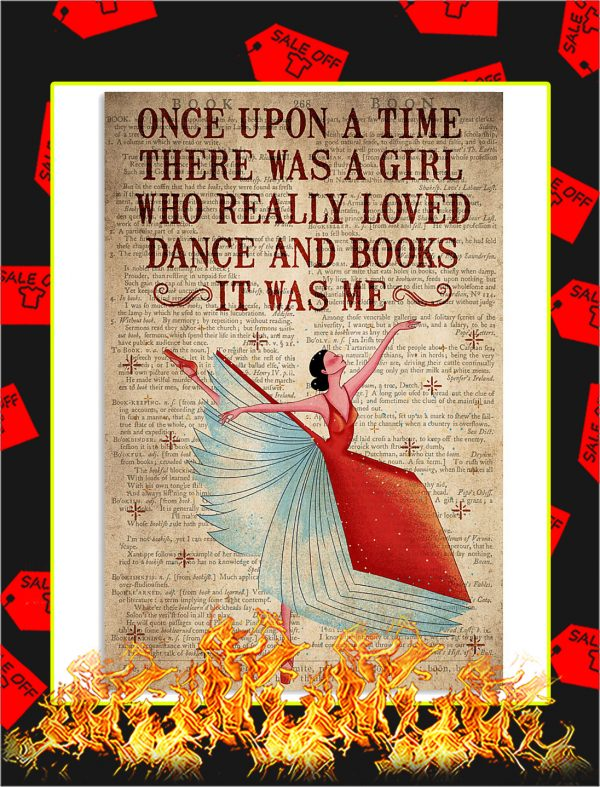 Once Upon A Time There Was A Girl Loved Dance and Books Poster
