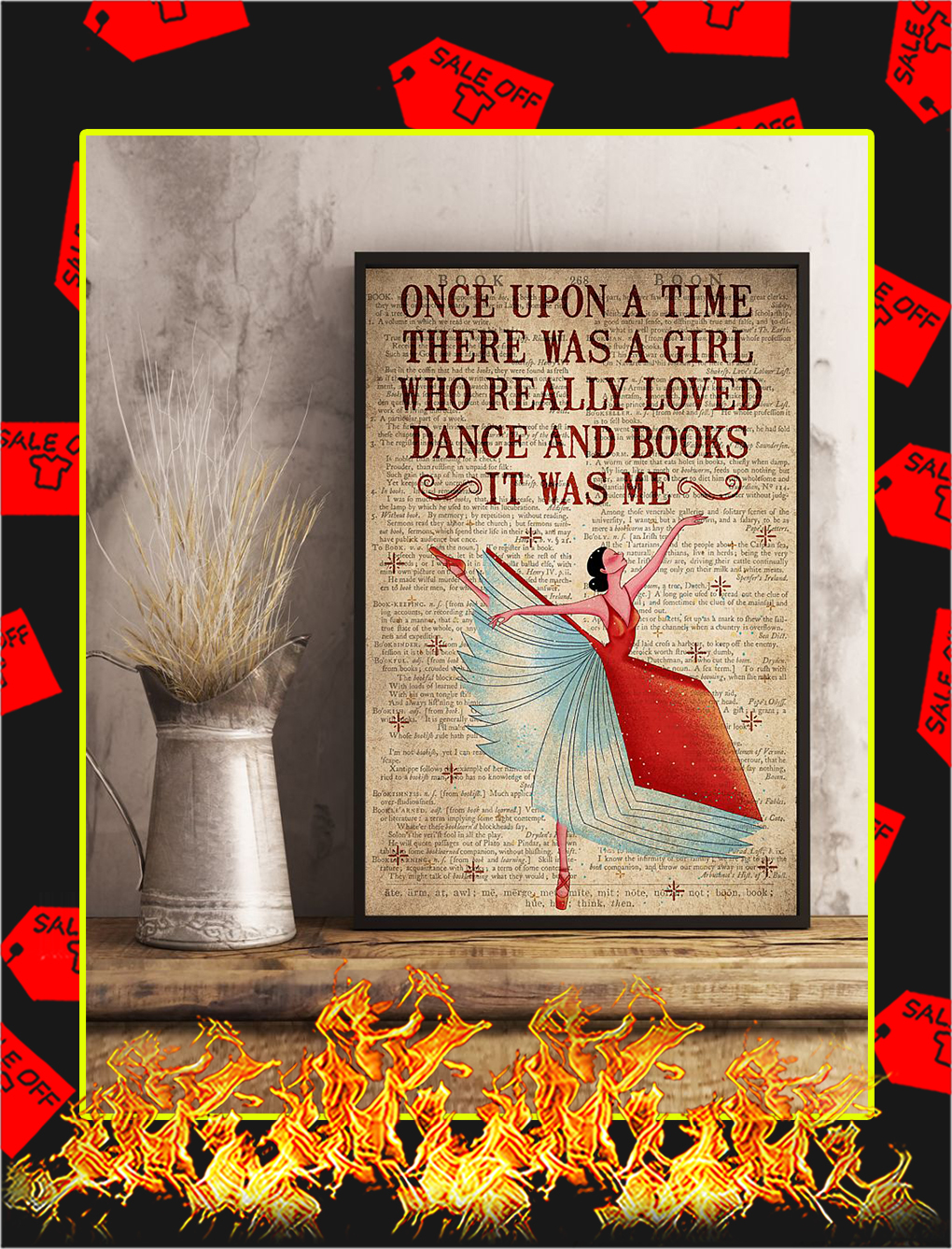 Once Upon A Time There Was A Girl Loved Dance and Books Poster- A4