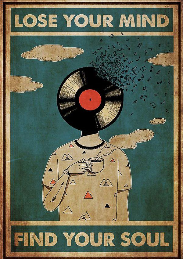 Poster DJ lose your mind find your soul