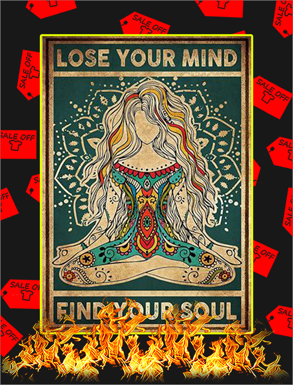 Yoga Lose your mind find your soul poster - A3