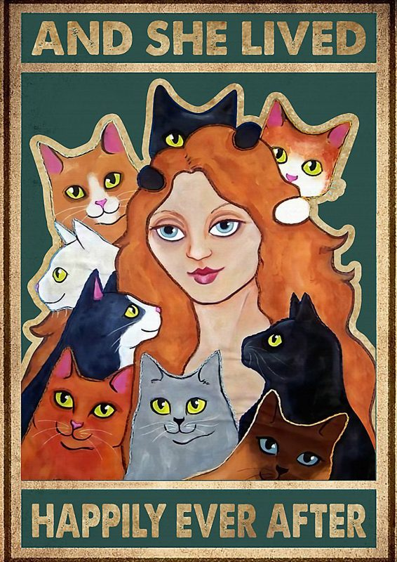 Cat lady and she lived happily ever after poster