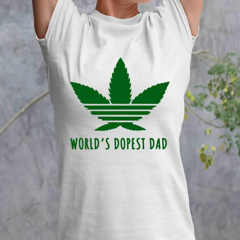 Weed cannabis world's dopest dad shirt