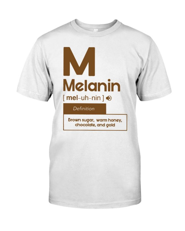 Melanin definition brown sugar warm honey chocolate and gold shirt