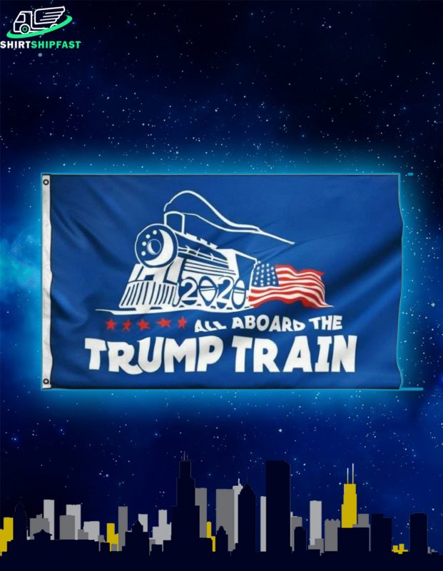 All aboard the trump train flag