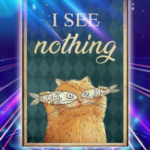 Cat i see nothing poster