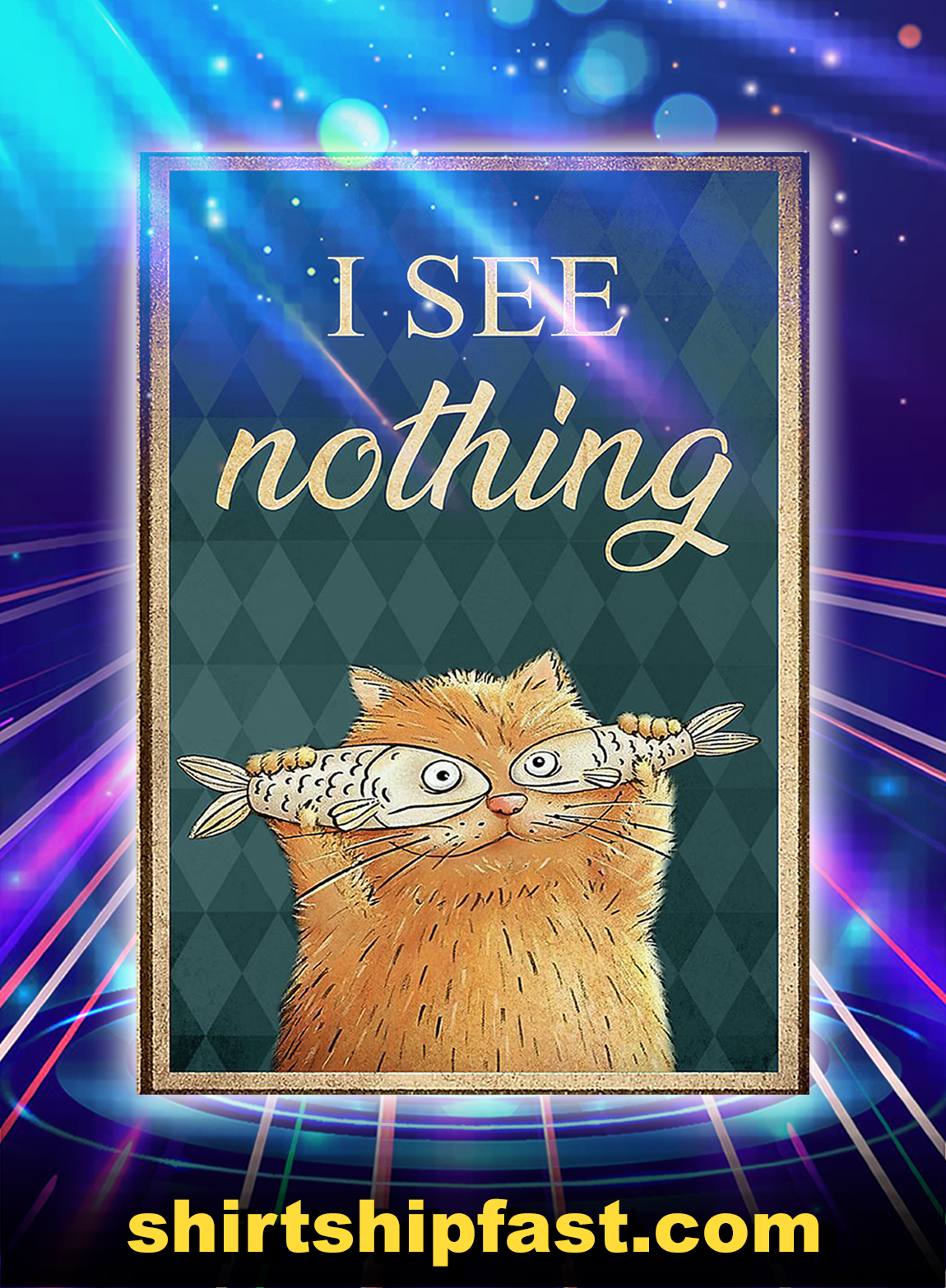 Cat i see nothing poster - A3
