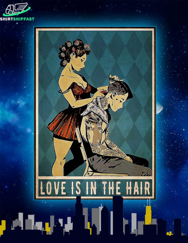 Girl hairdresser love is in the hair poster