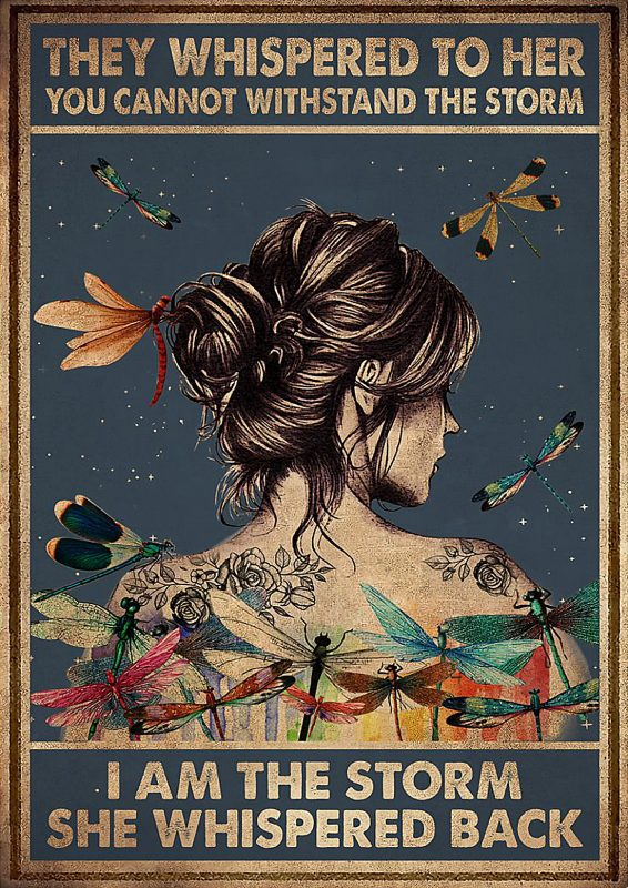 Hippie dragonfly they whispered to her i am the storm poster