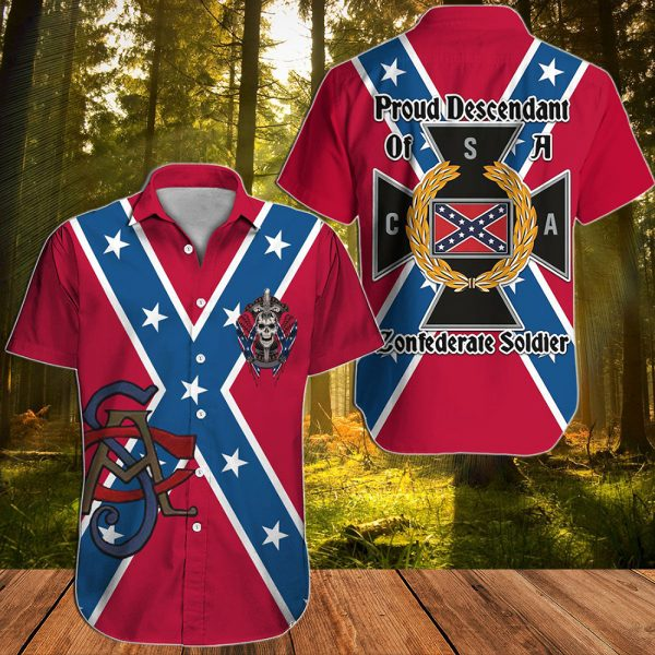 Southern Confederate Flag Proud descendant of a confederate soldier hawaiian shirt
