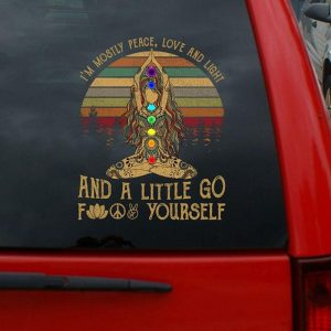 Yoga I'm mostly peace love and light and little go fuck yourself decal sticker